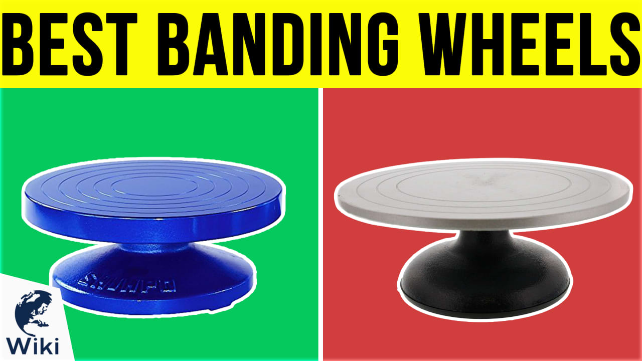 8 Best Banding Wheels