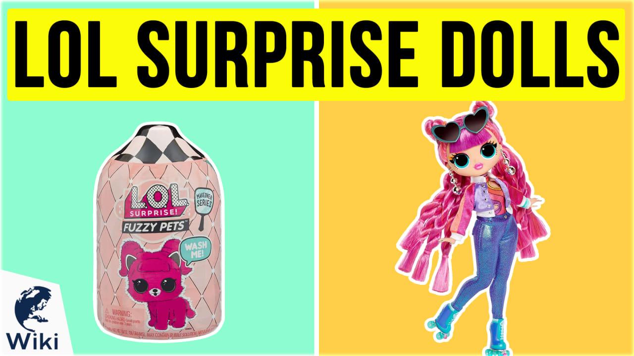 10 Best LOL Surprise Dolls
