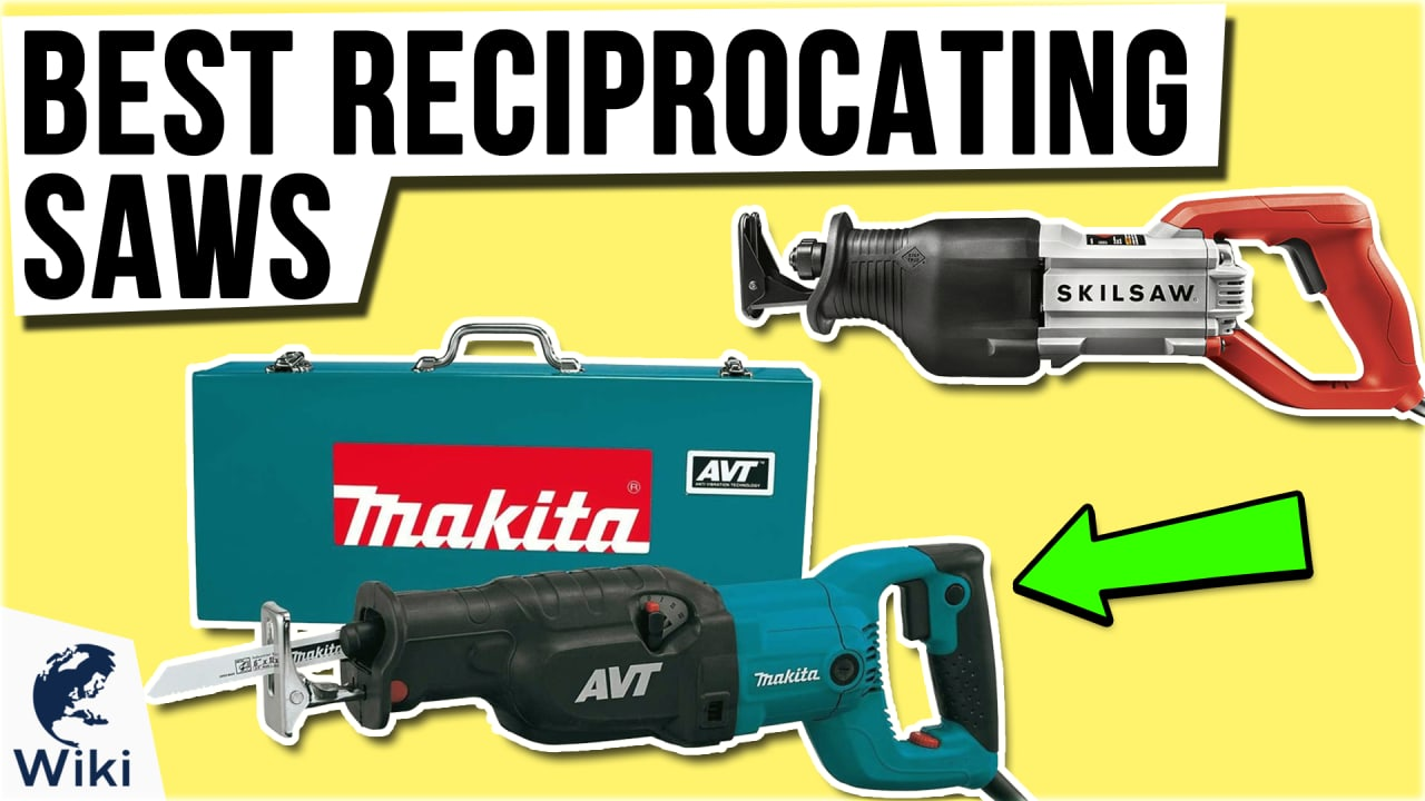 10 Best Reciprocating Saws