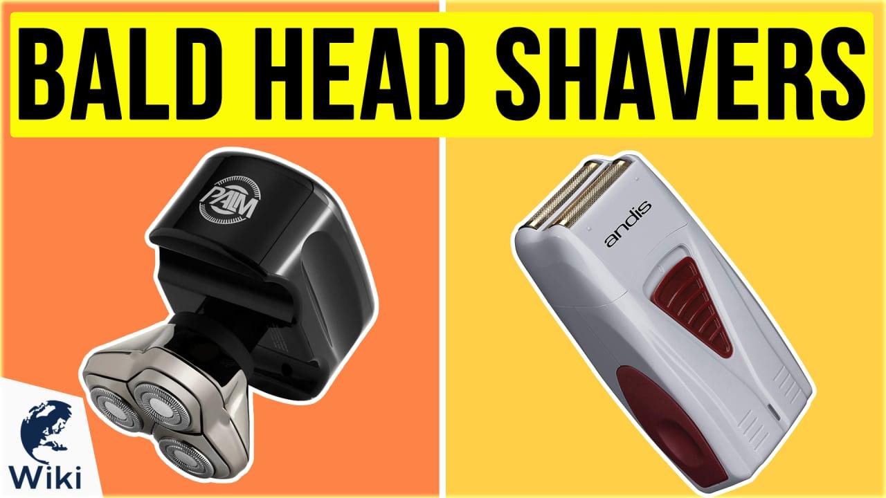 10 Best Bald Head Shavers