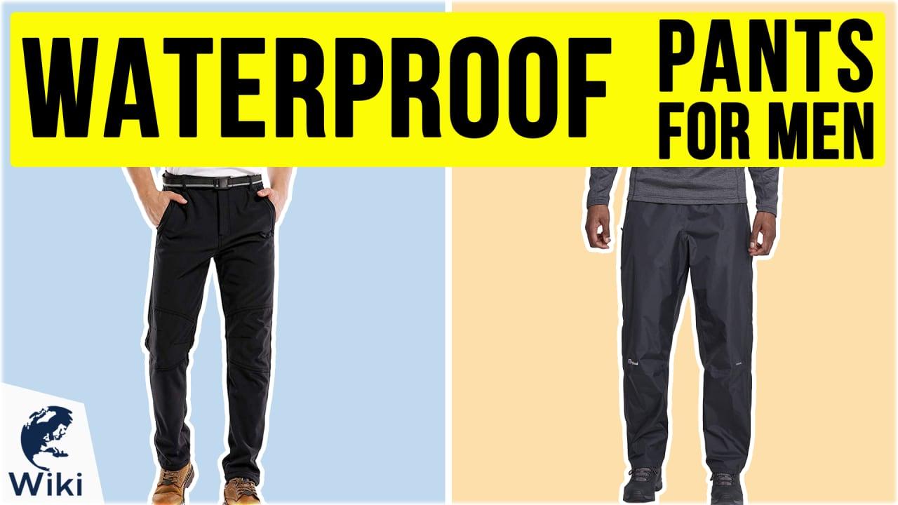10 Best Waterproof Pants For Men