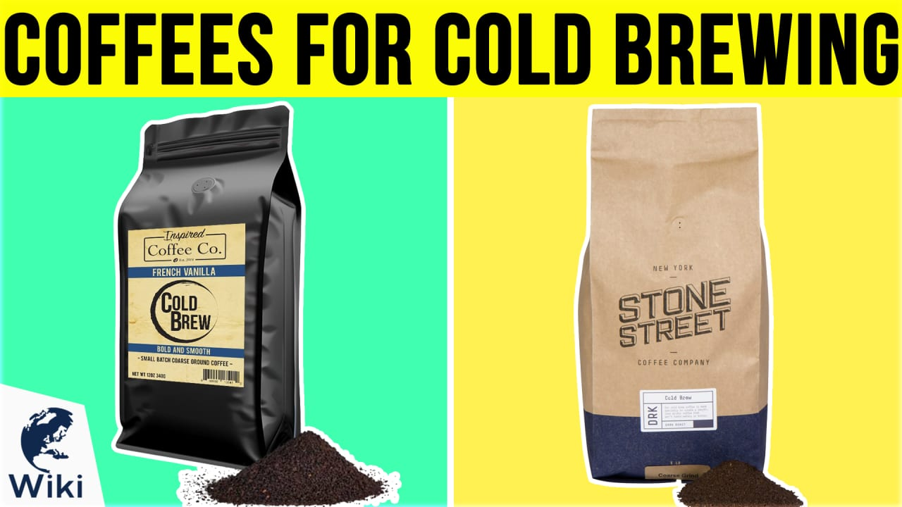 10 Best Coffees For Cold Brewing