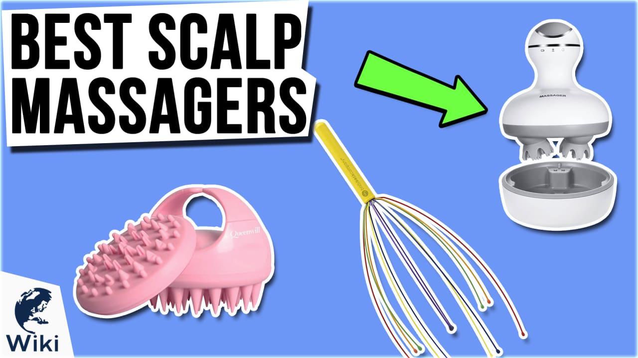 9 Best Scalp Massagers