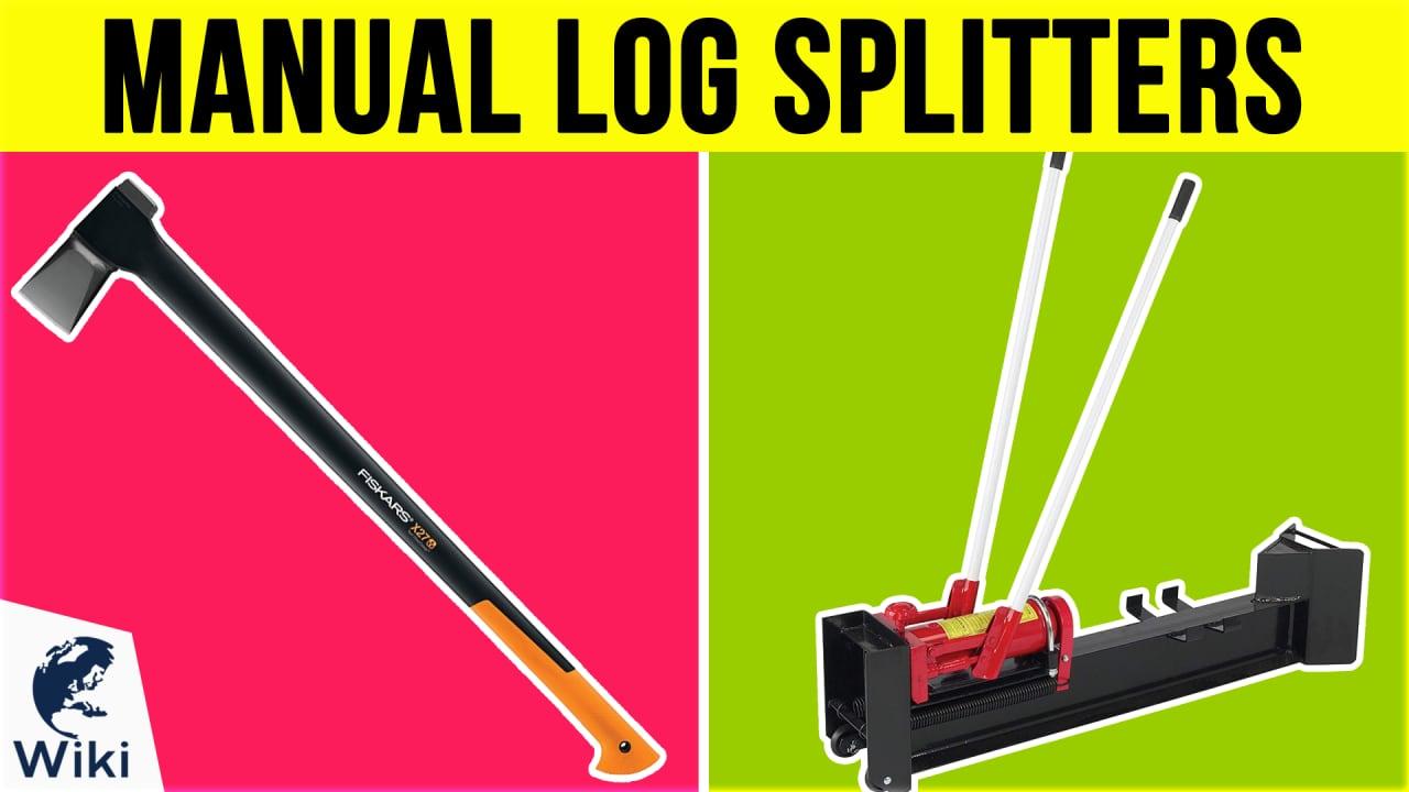 6 Best Manual Log Splitters