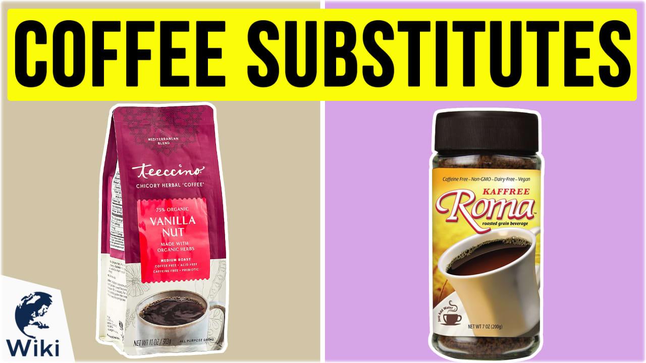 10 Best Coffee Substitutes