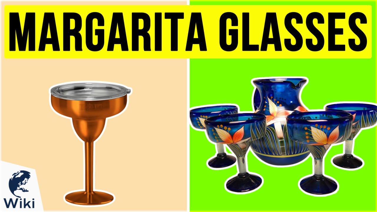 10 Best Margarita Glasses
