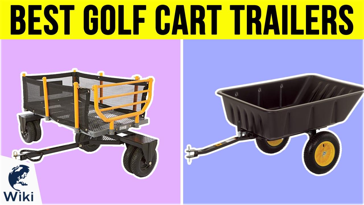 8 Best Golf Cart Trailers