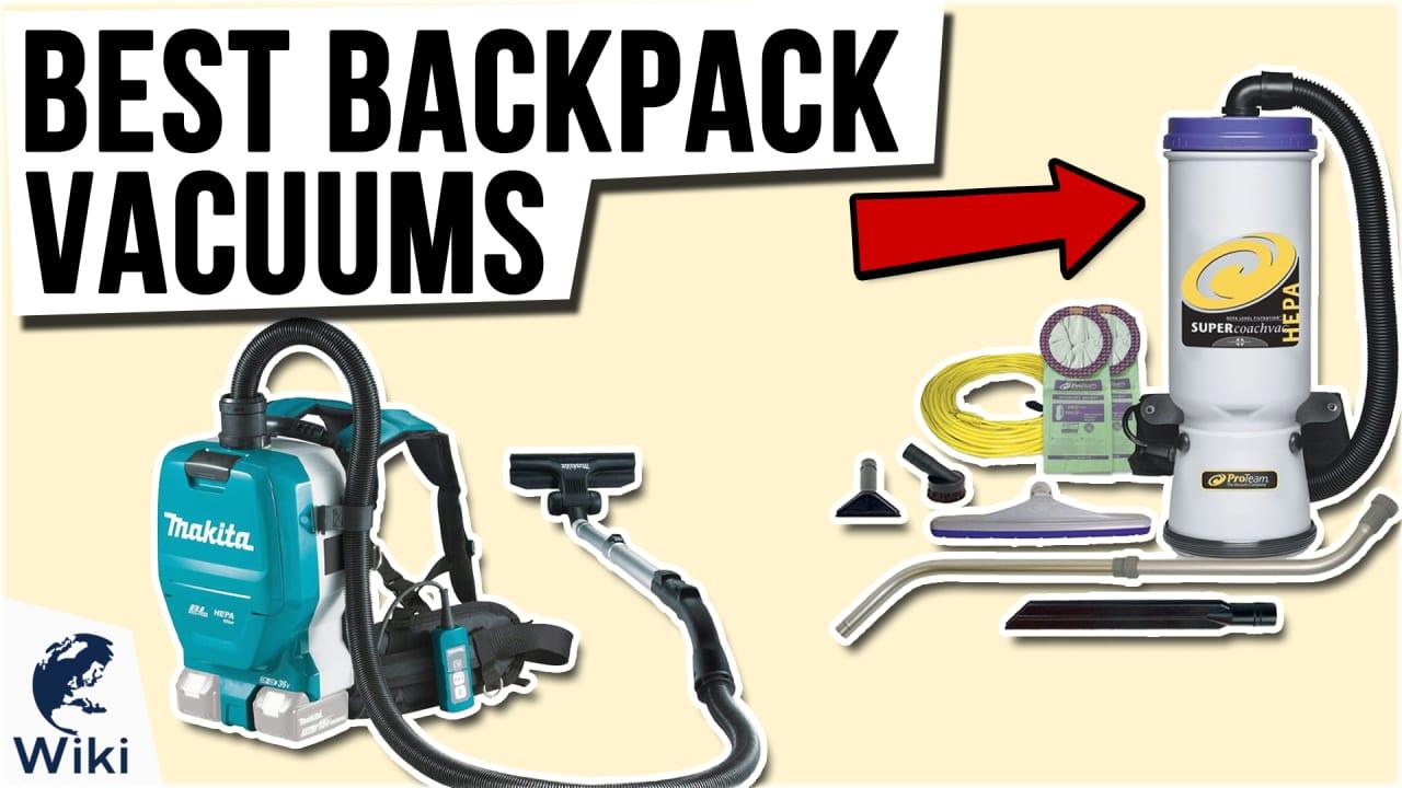 10 Best Backpack Vacuums