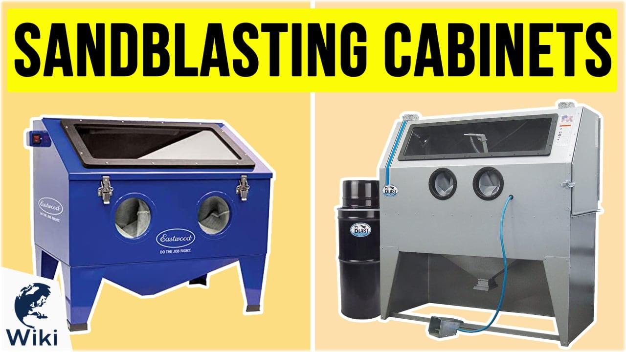 10 Best Sandblasting Cabinets