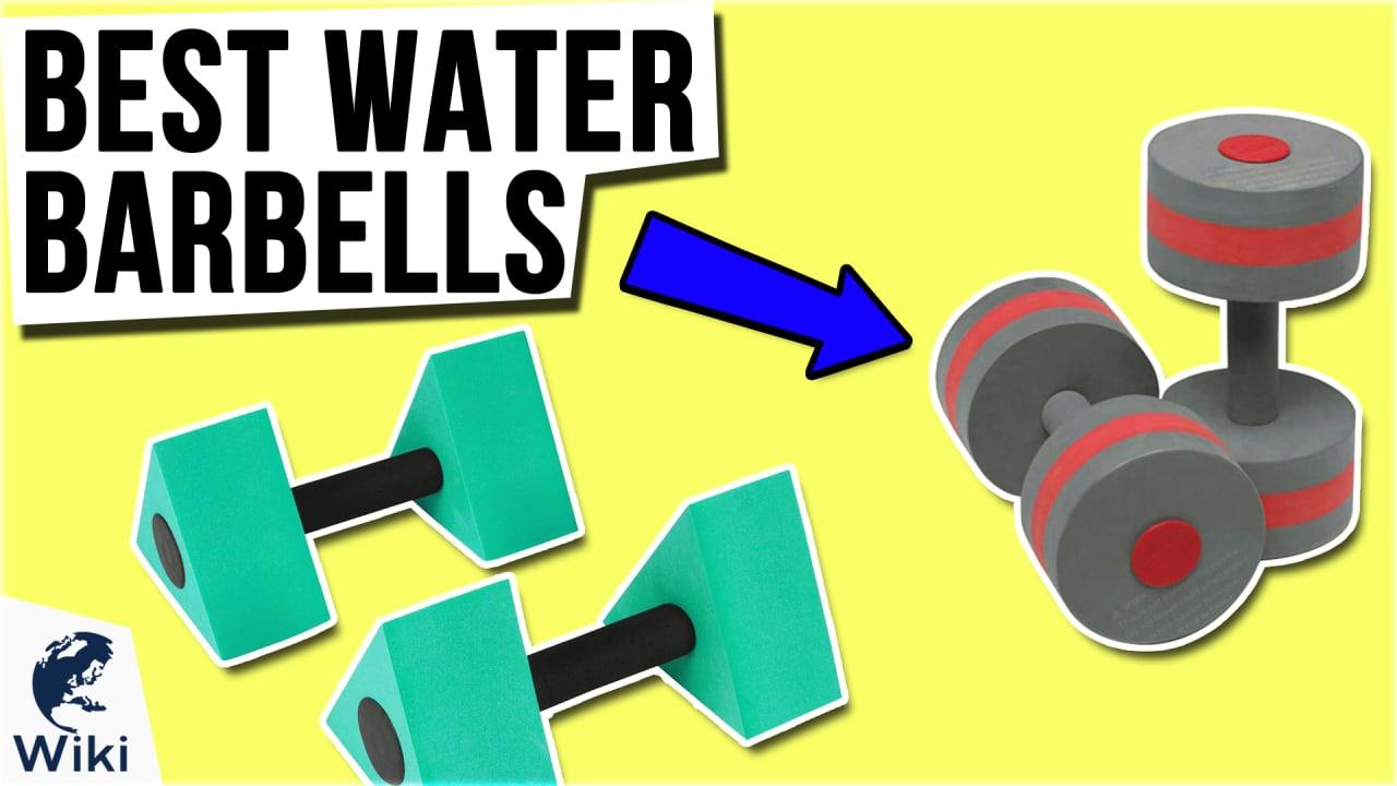 10 Best Water Barbells