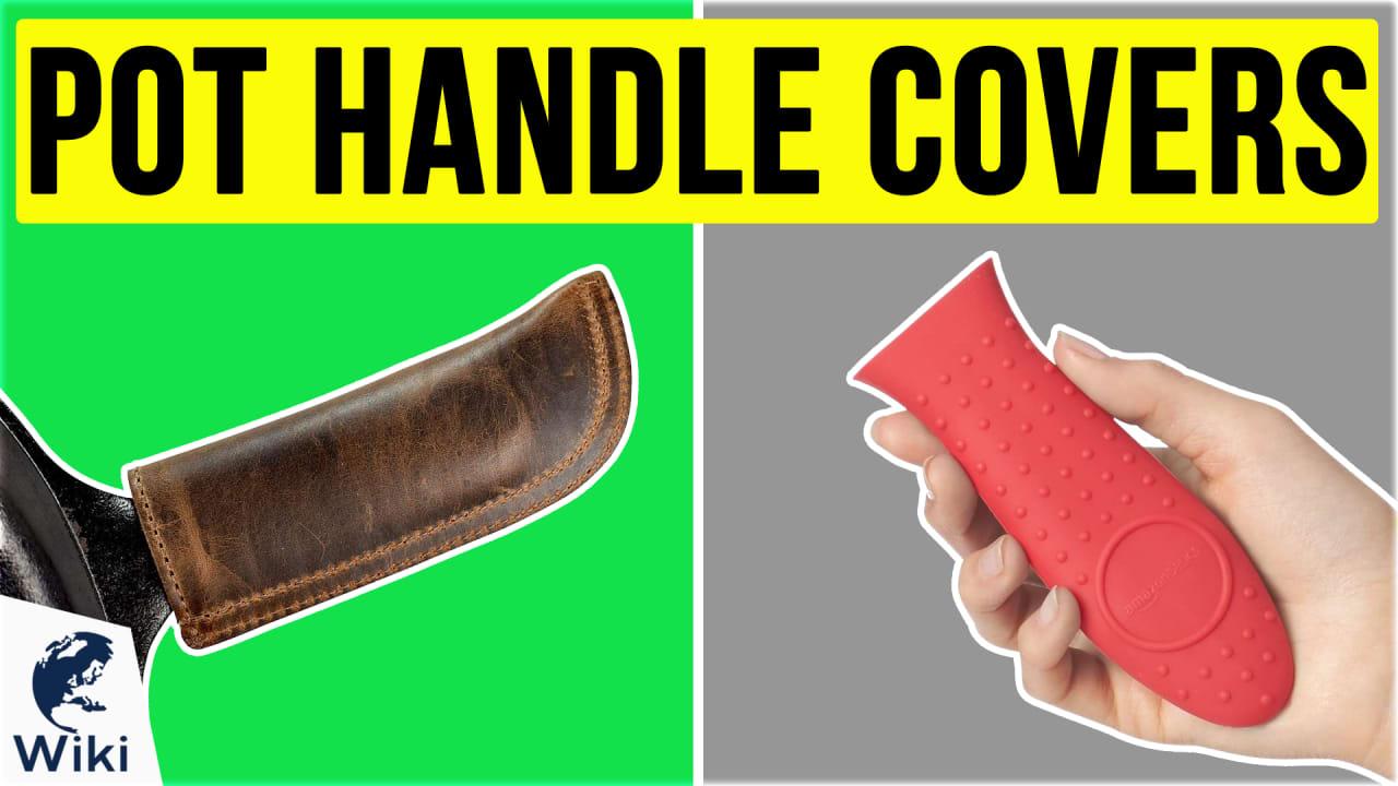 10 Best Pot Handle Covers