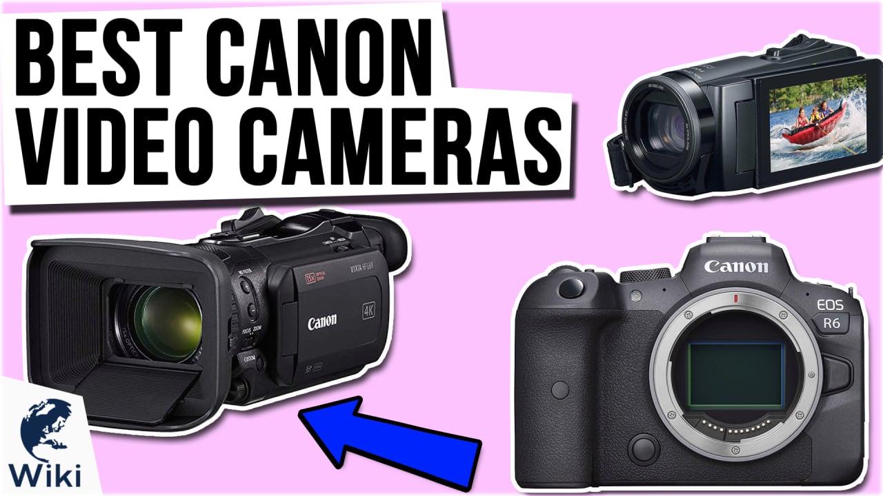 8 Best Canon Video Cameras