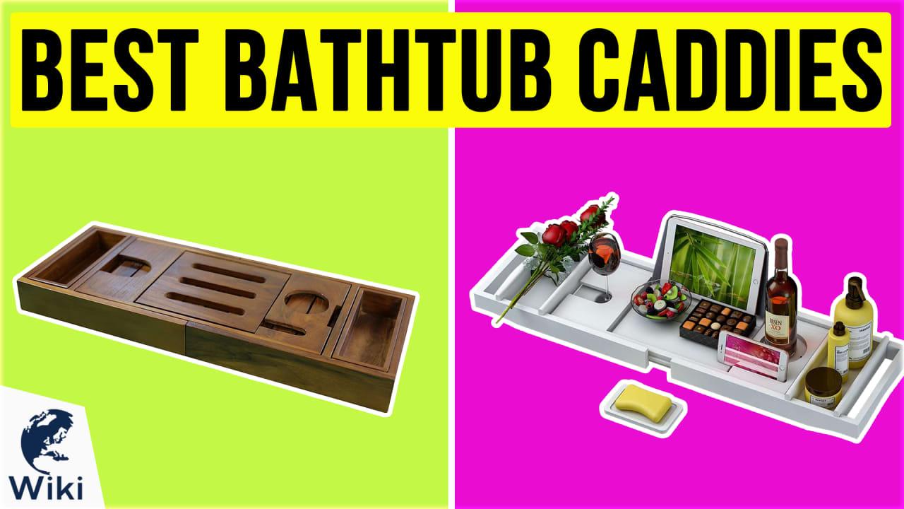 9 Best Bathtub Caddies