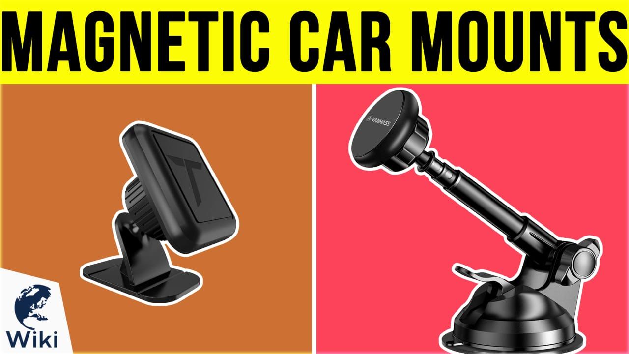 10 Best Magnetic Car Mounts
