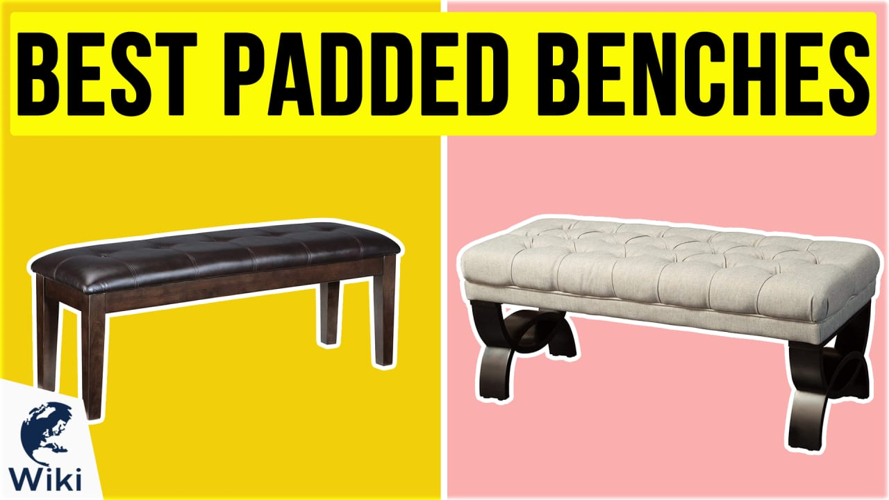 9 Best Padded Benches