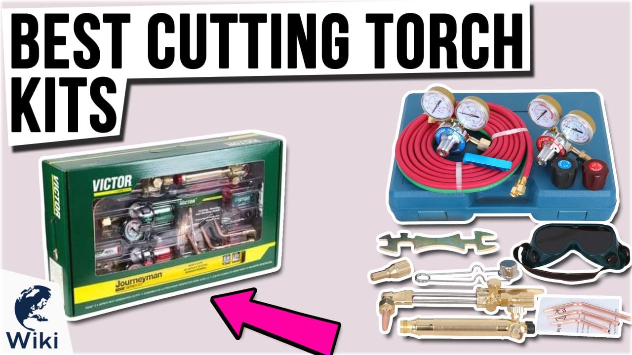 10 Best Cutting Torch Kits