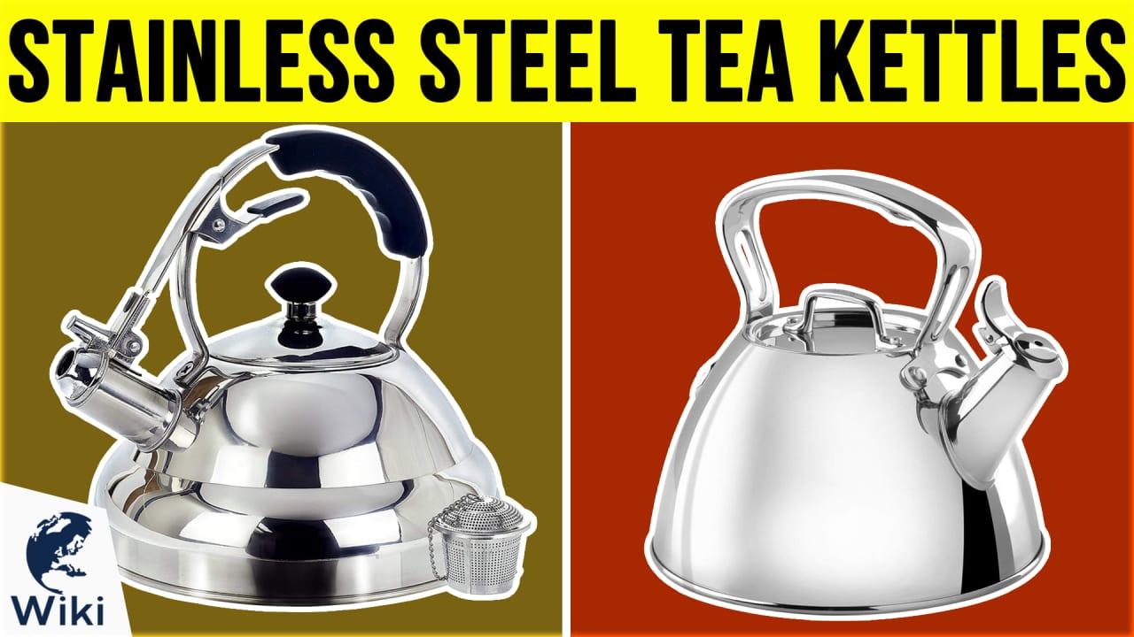 10 Best Stainless Steel Tea Kettles