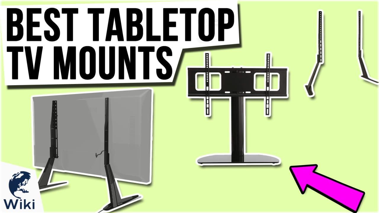 10 Best Tabletop TV Mounts