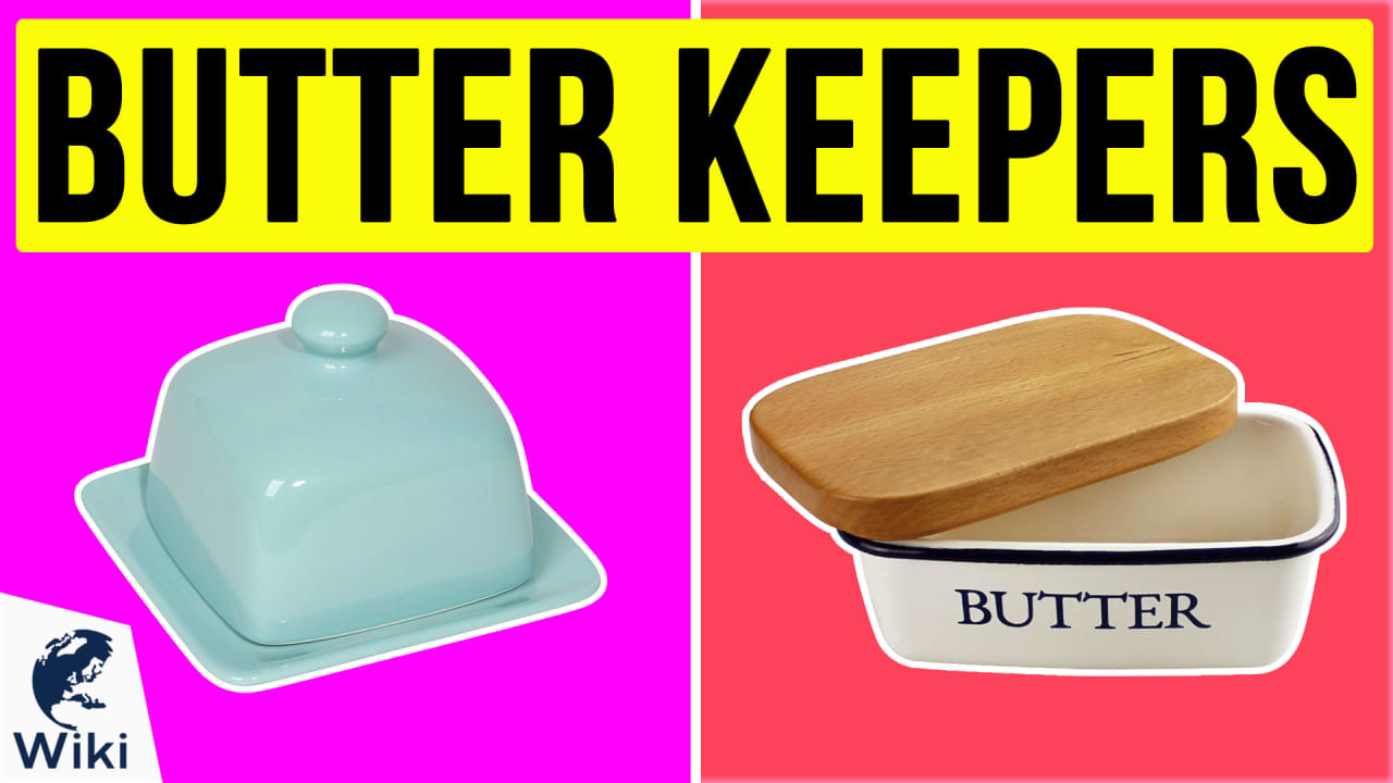 10 Best Butter Keepers