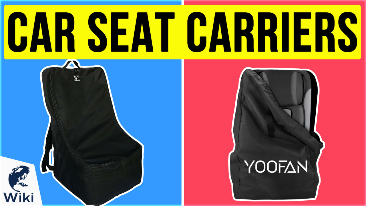 10 Best Car Seat Carriers