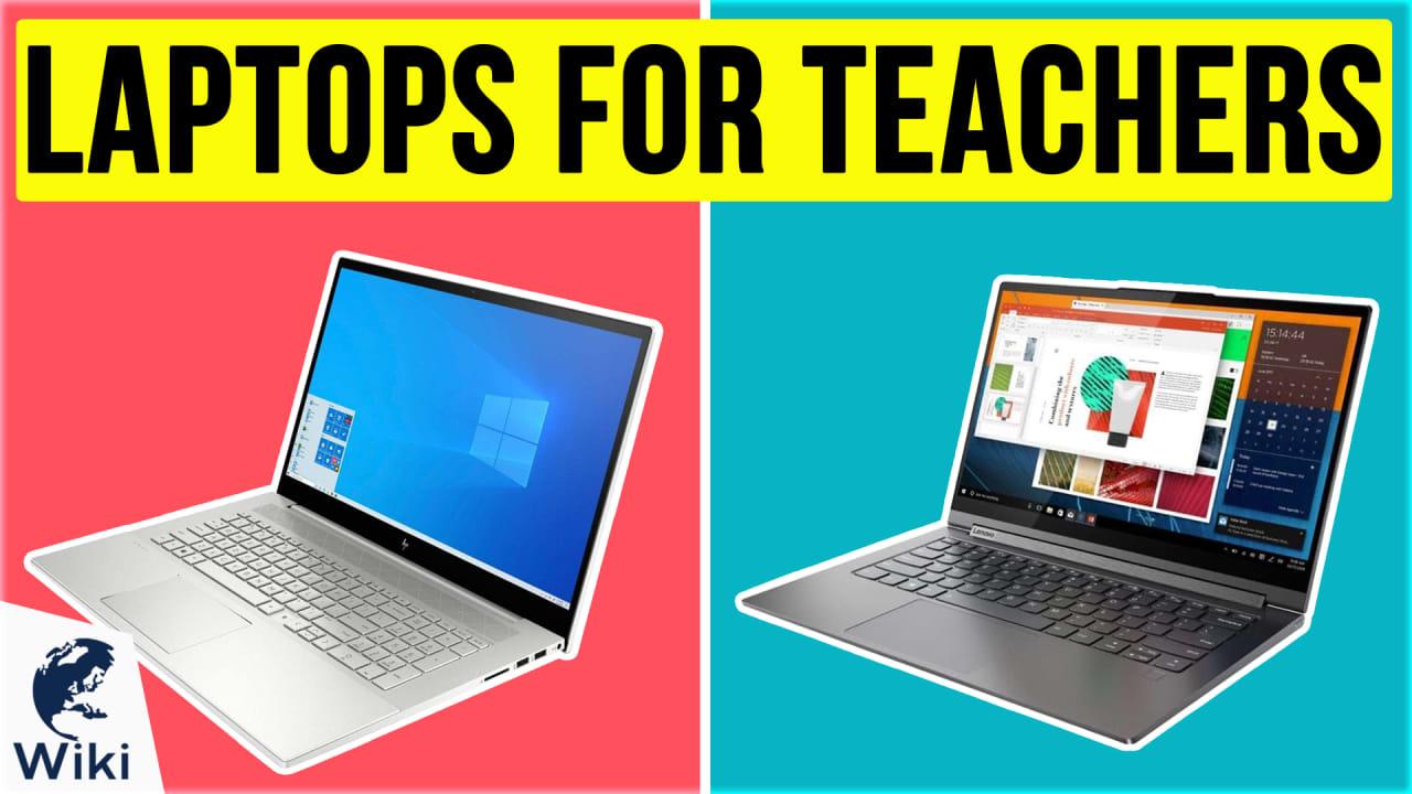 10 Best Laptops For Teachers