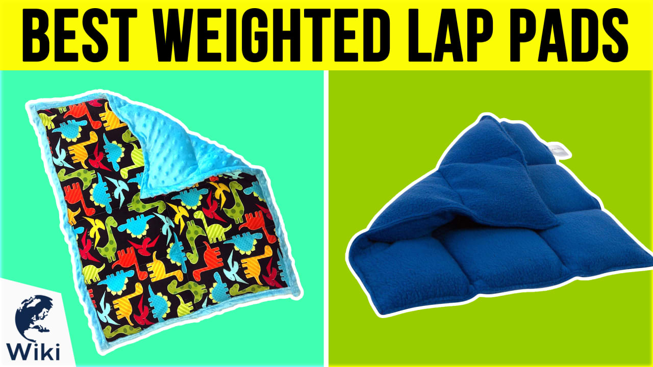 9 Best Weighted Lap Pads