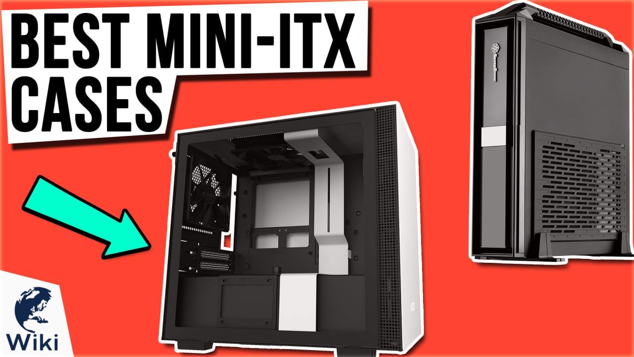 10 Best Mini-ITX Cases