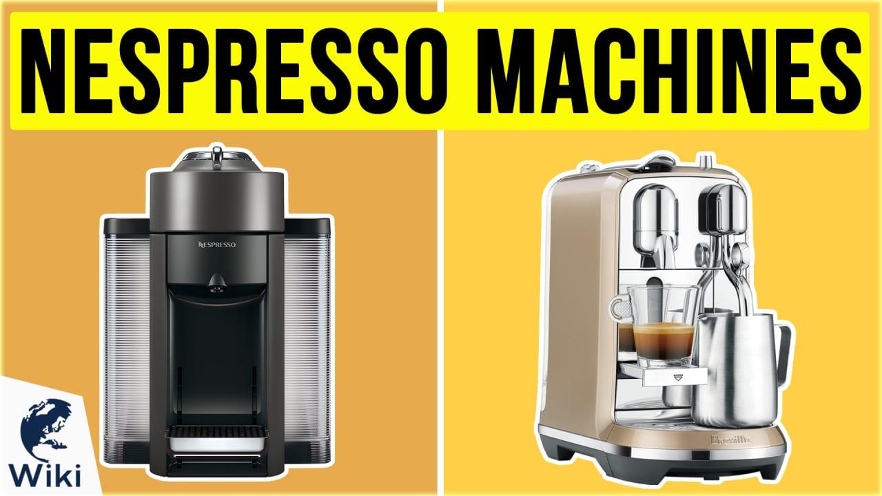 10 Best Nespresso Machines