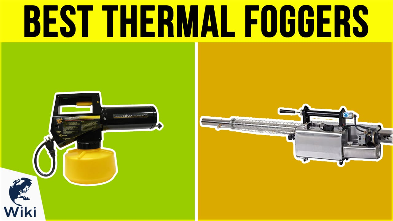 6 Best Thermal Foggers