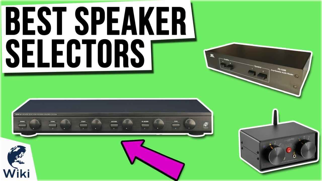 10 Best Speaker Selectors