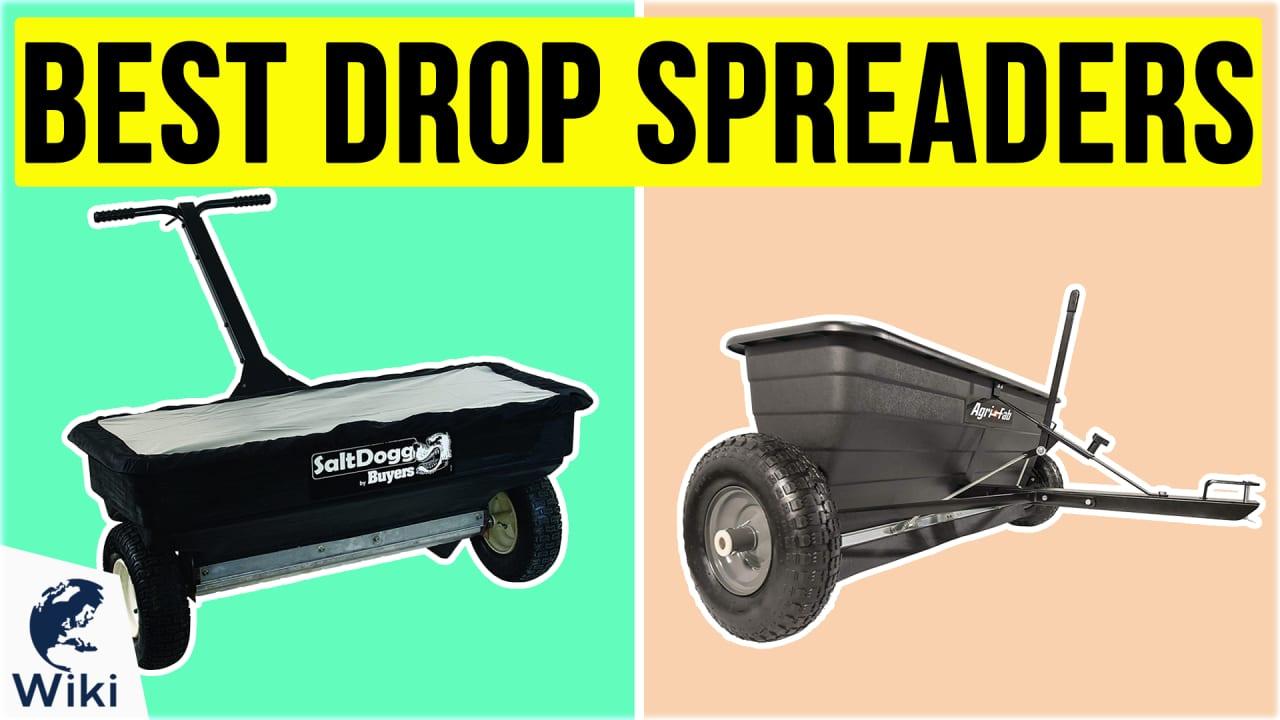 6 Best Drop Spreaders