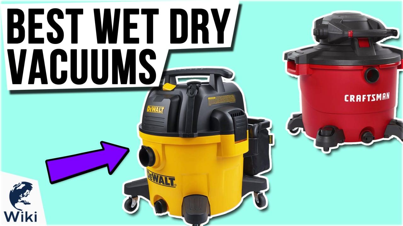10 Best Wet Dry Vacuums