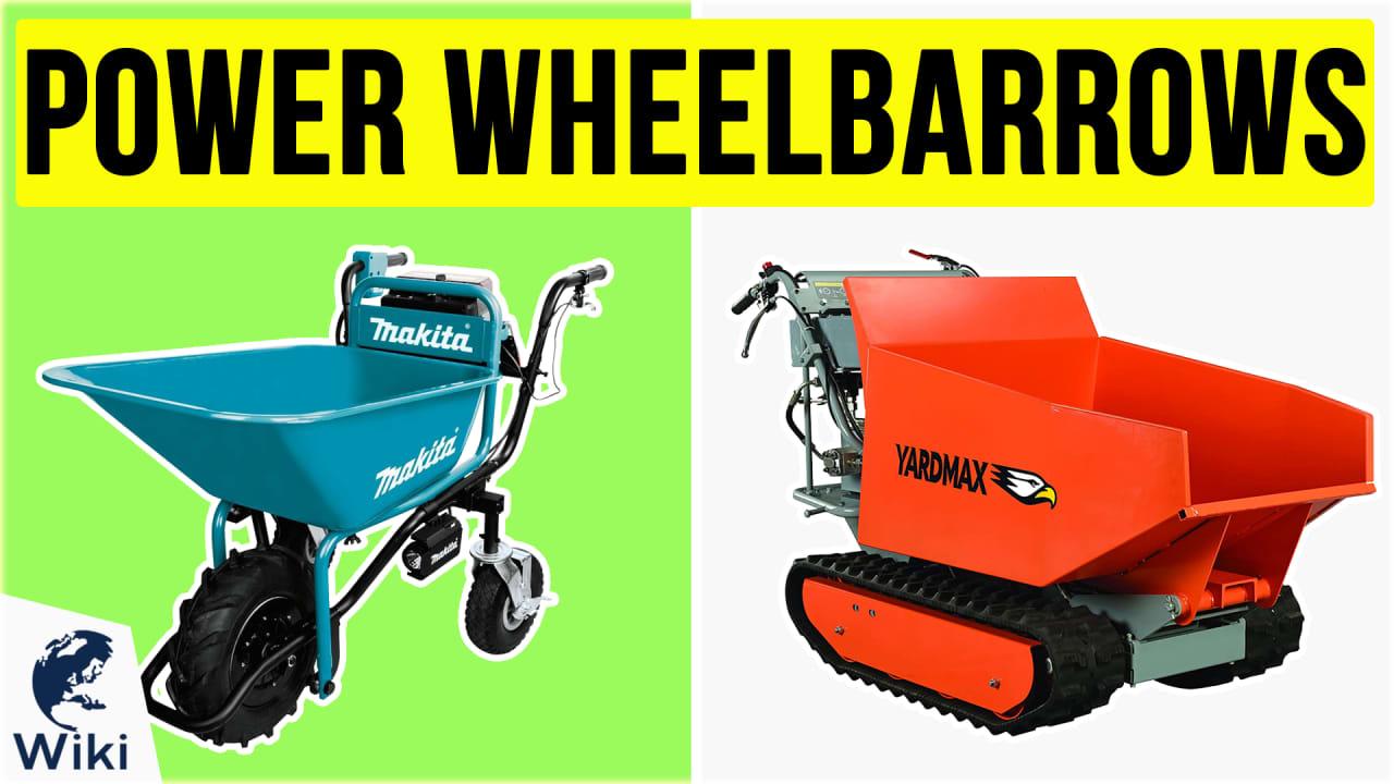 8 Best Power Wheelbarrows