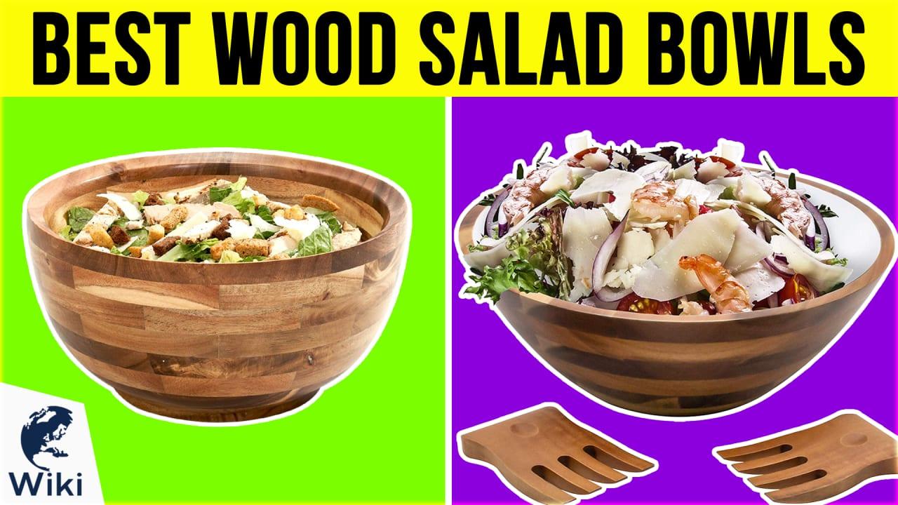 10 Best Wood Salad Bowls