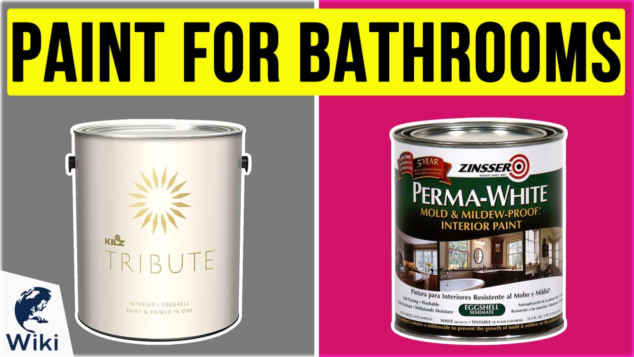 6 Best Paint For Bathrooms