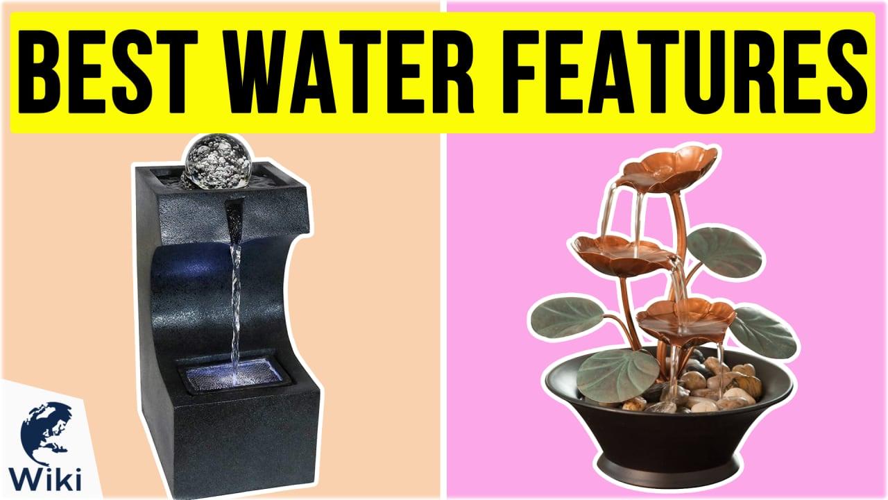 10 Best Water Features