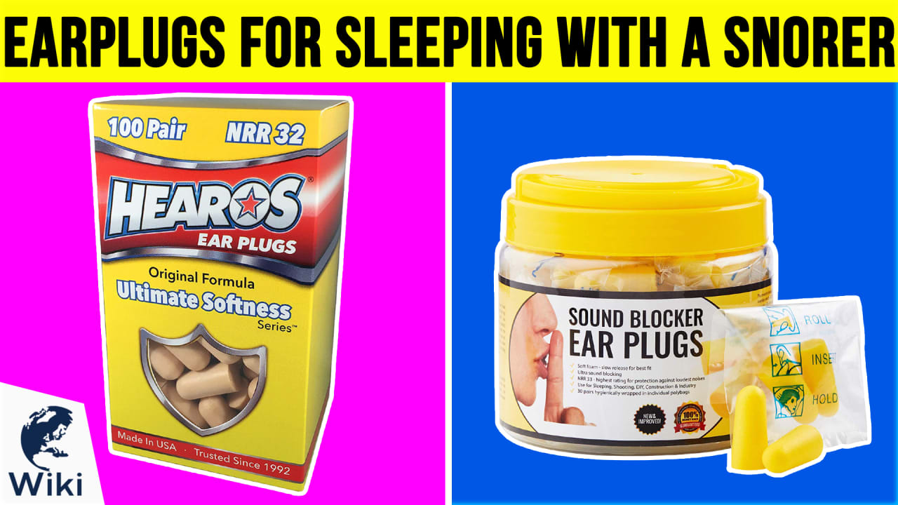 10 Best Earplugs For Sleeping With A Snorer