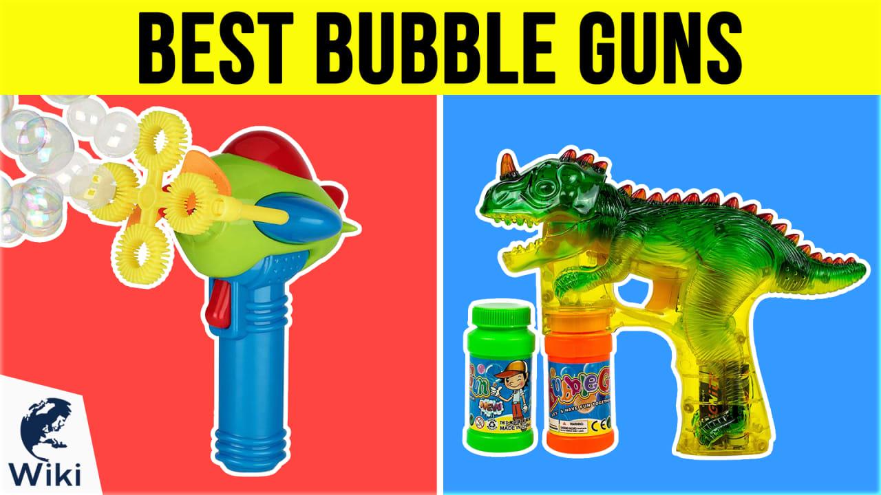 10 Best Bubble Guns