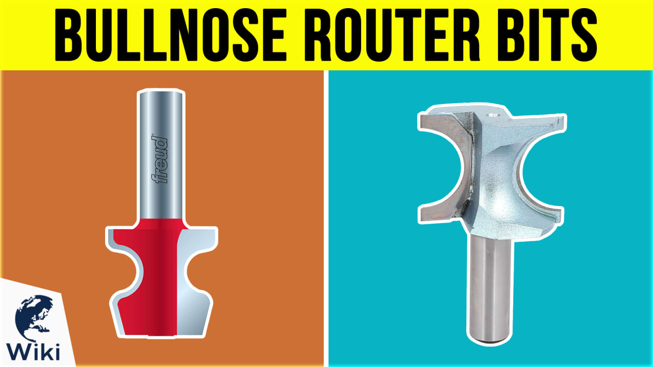 6 Best Bullnose Router Bits