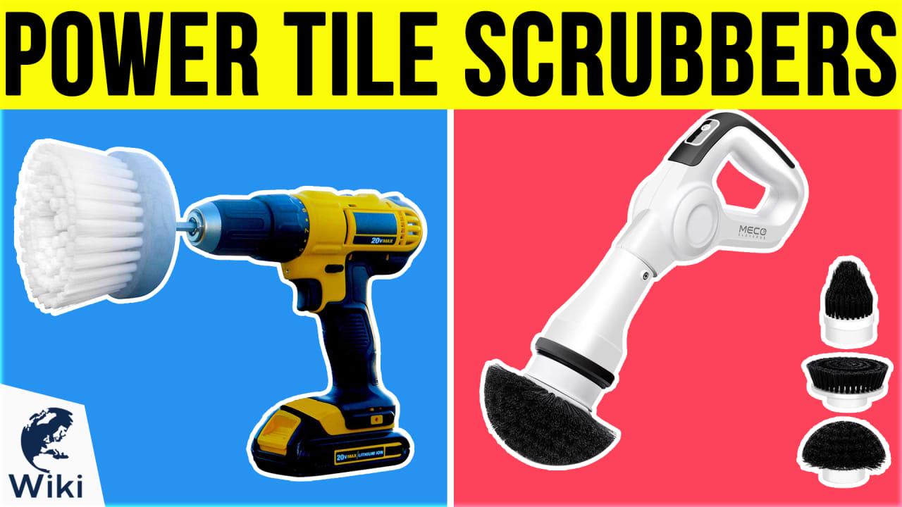 8 Best Power Tile Scrubbers