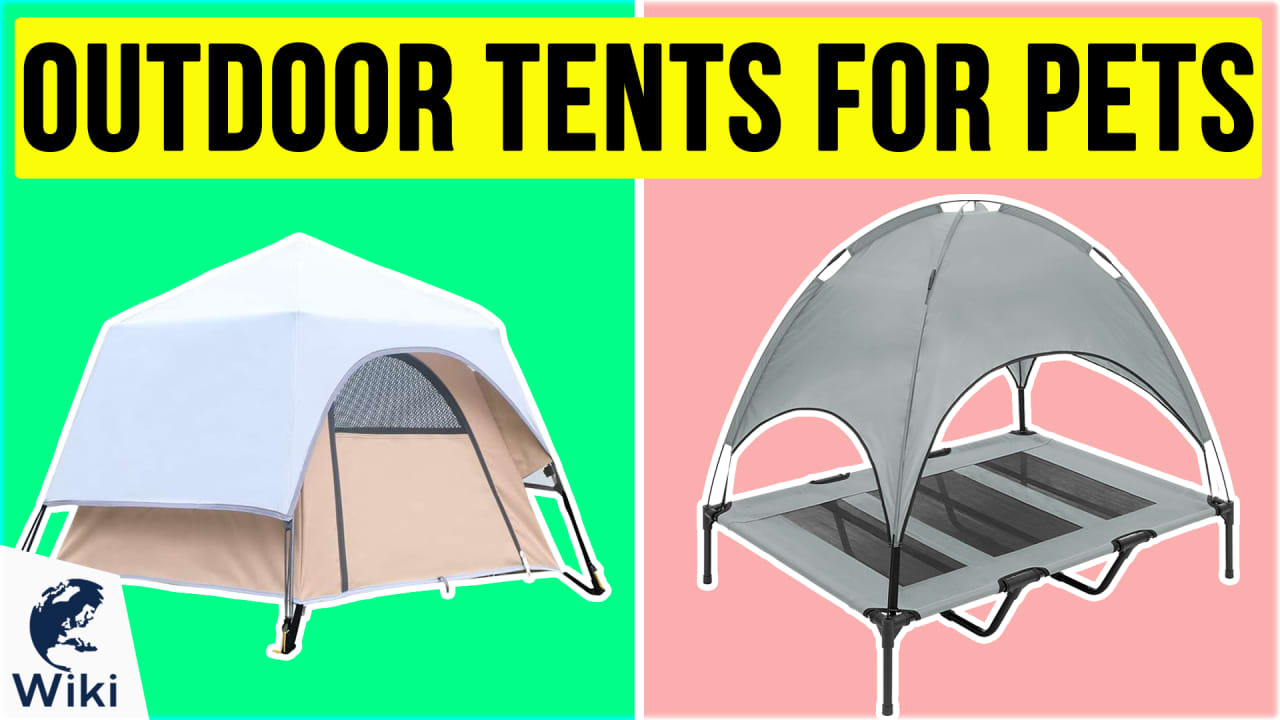 10 Best Outdoor Tents For Pets