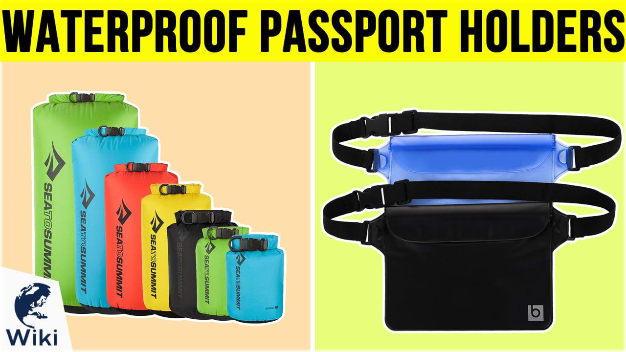 10 Best Waterproof Passport Holders