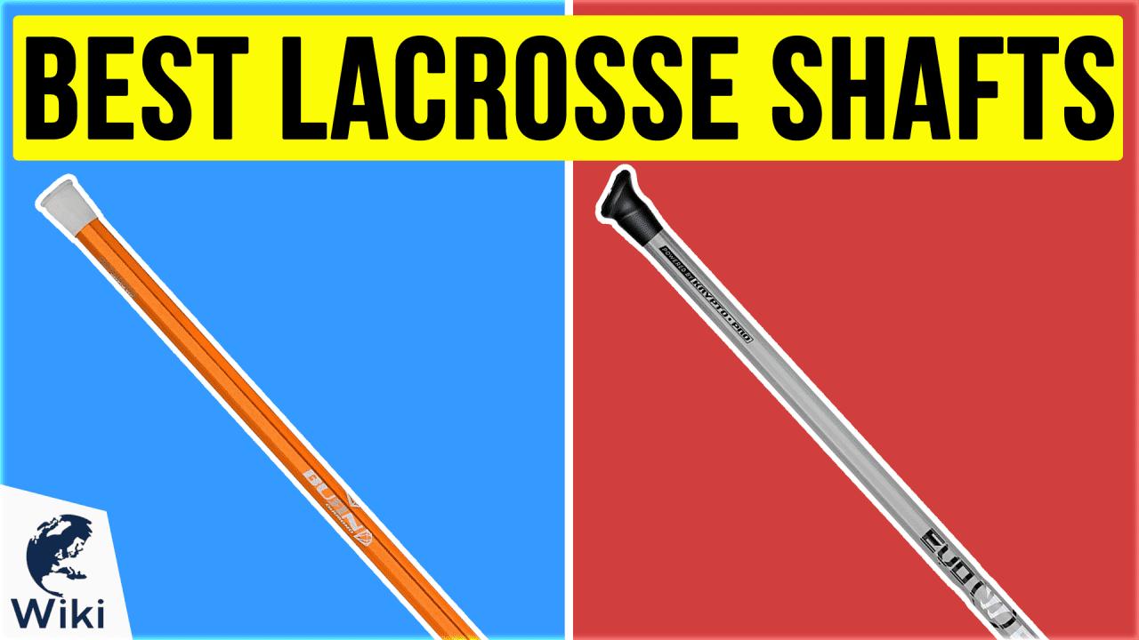 10 Best Lacrosse Shafts