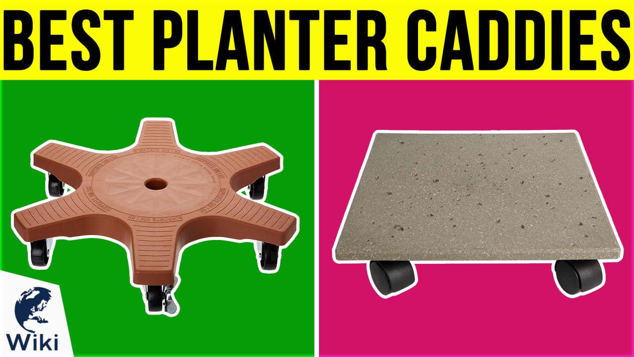 10 Best Planter Caddies