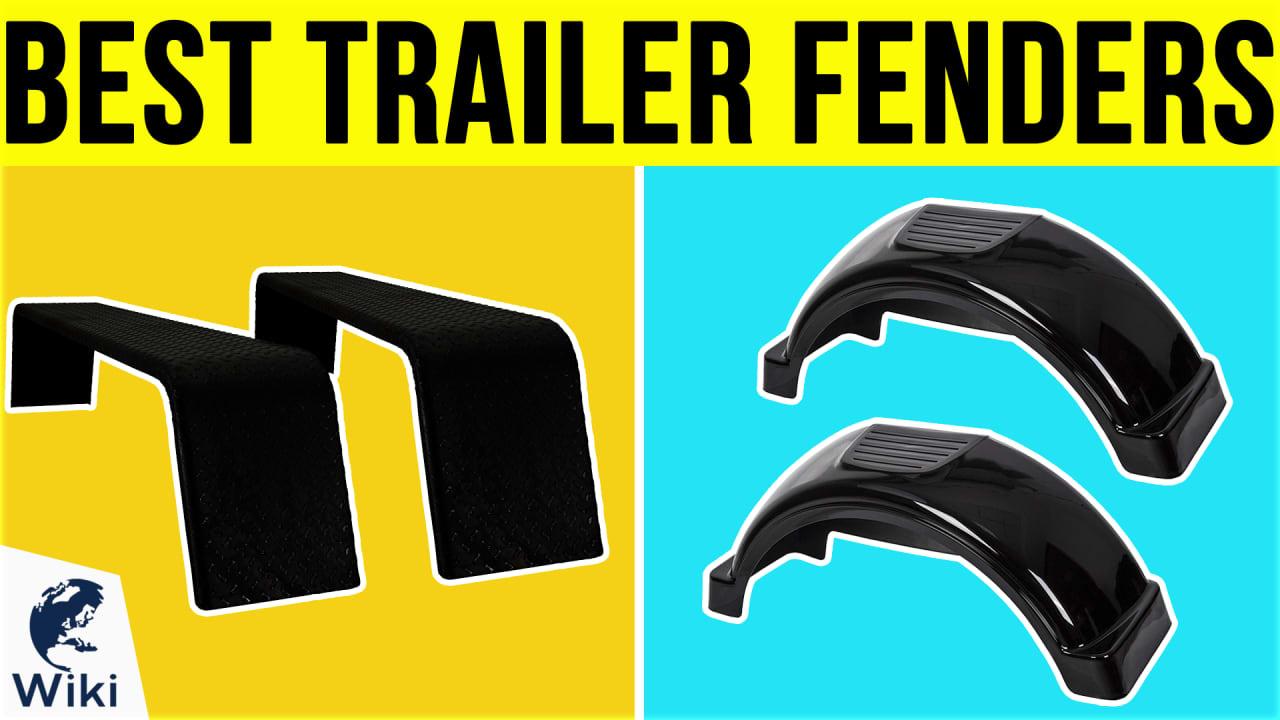 8 Best Trailer Fenders
