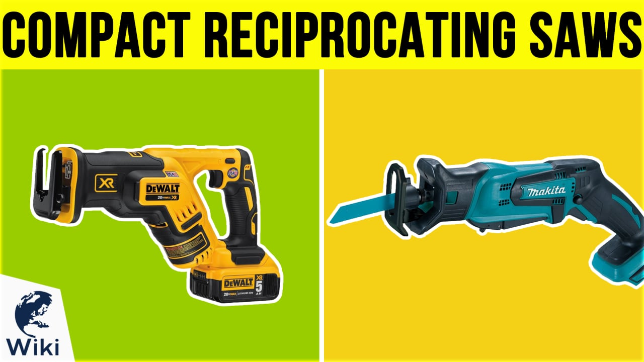 10 Best Compact Reciprocating Saws