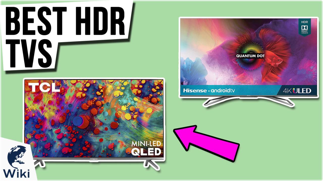 7 Best HDR TVs