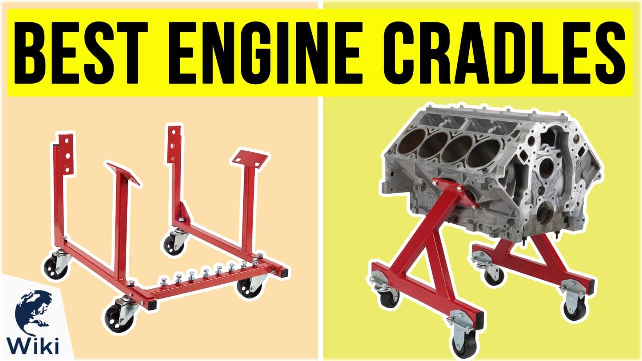 6 Best Engine Cradles