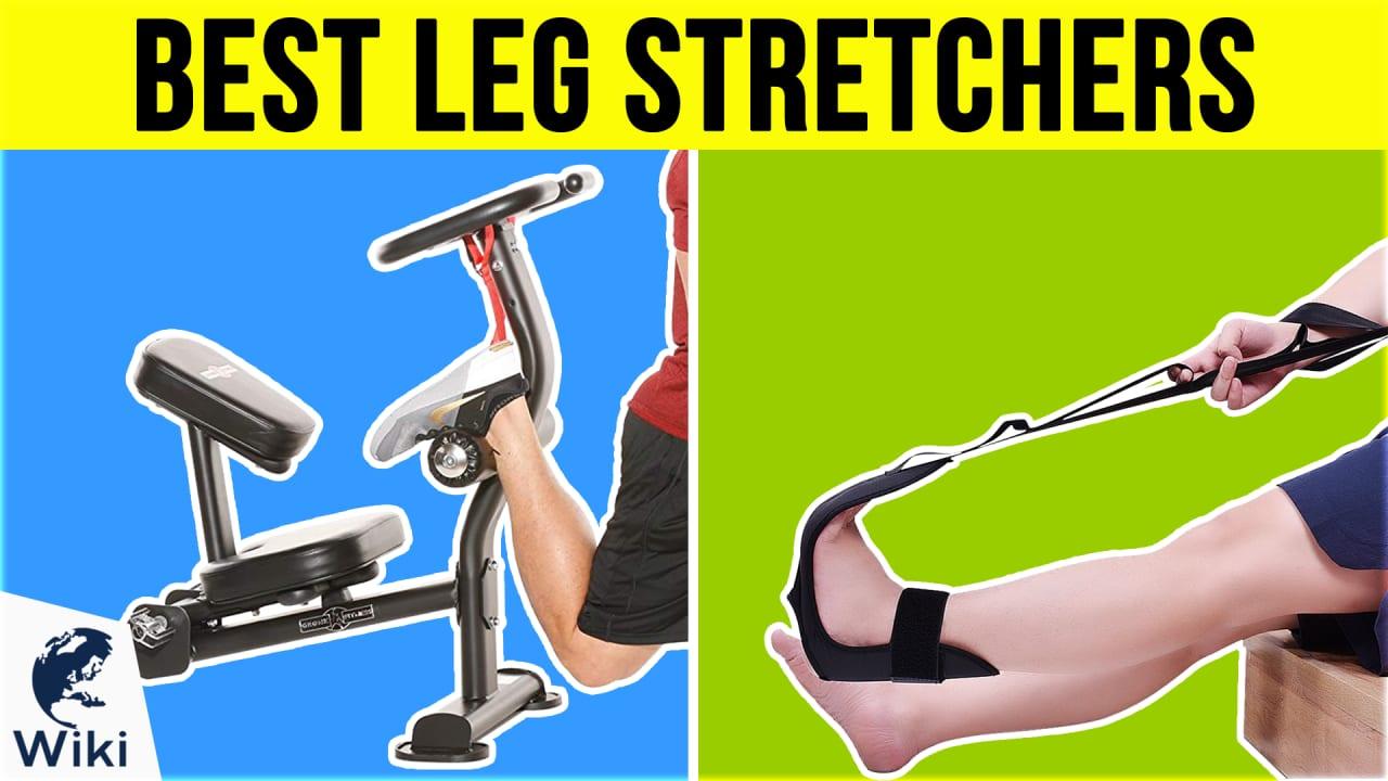 10 Best Leg Stretchers