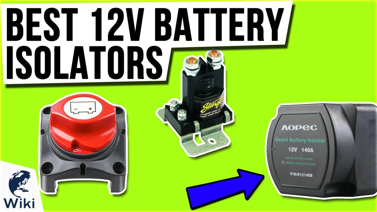 9 Best 12V Battery Isolators